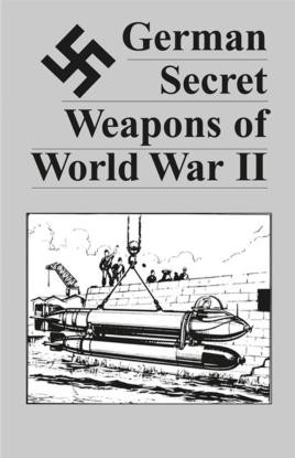 German Secret Weapons Of World War 2
