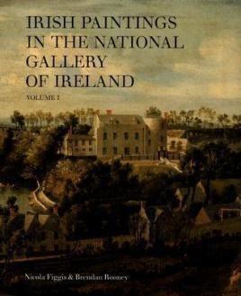 Irish Paintings in the National Gallery of Ireland Volume 1