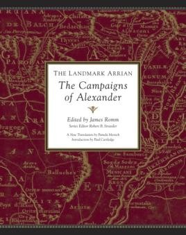 The Landmark Arrian:The Campaigns of Alexander the Great