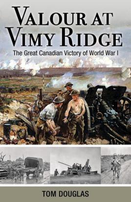Valour At Vimy Ridge