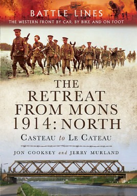 The Retreat from Mons 1914: North