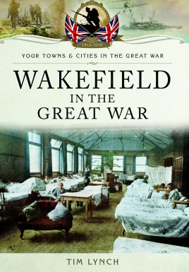 Wakefield in the Great War
