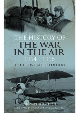 The History of The War in the Air 1914- 1918