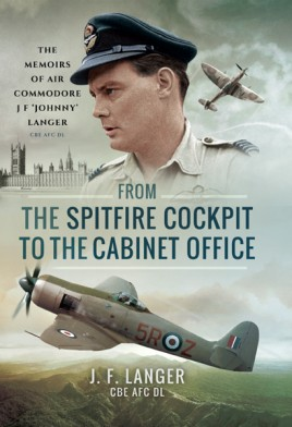 From the Spitfire Cockpit to the Cabinet Office