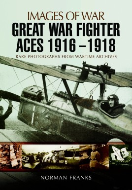 Great War Fighter Aces 1916 - 1918
