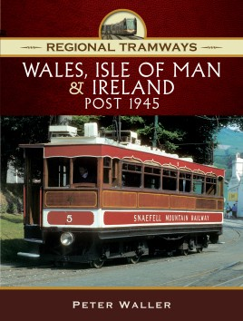 Regional Tramways - Wales, Isle of Man and Ireland, Post 1945