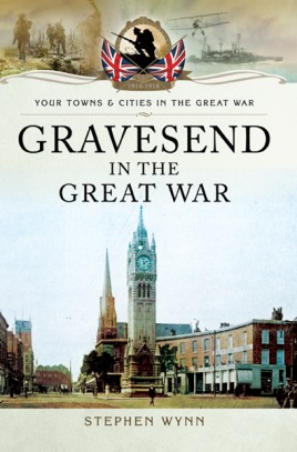 Gravesend in the Great War