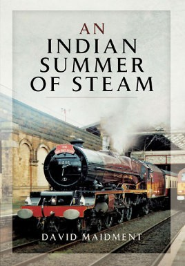 An Indian Summer of Steam
