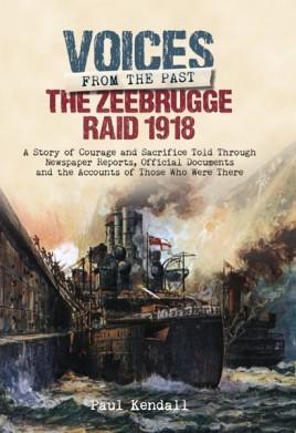The Zeebrugge Raid 1918