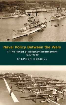 Naval Policy Between Wars. Volume II