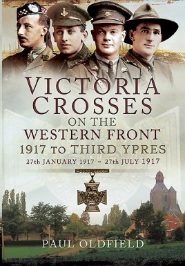 Victoria Crosses on the Western Front - 1917 to Third Ypres