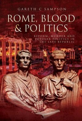 Rome, Blood and Politics