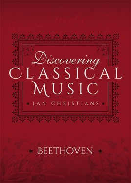 Discovering Classical Music: Beethoven