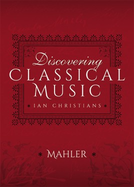 Discovering Classical Music: Mahler