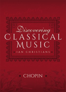 Discovering Classical Music: Chopin