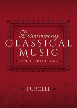 Discovering Classical Music: Purcell