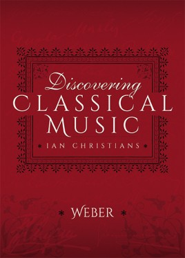 Discovering Classical Music: Weber