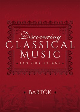 Discovering Classical Music: Bartók