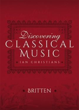 Discovering Classical Music: Britten