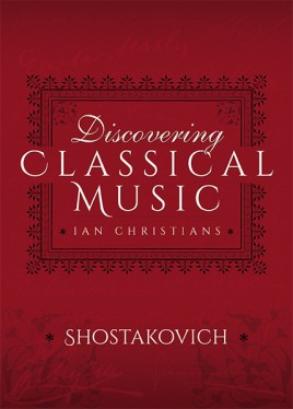 Discovering Classical Music: Shostakovich
