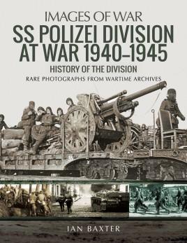 SS Polizei at War 1940–1945