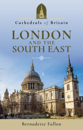 Cathedrals of Britain: London and the South East