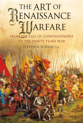 The Art of Renaissance Warfare