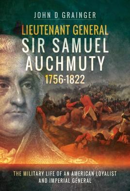 Lieutenant General Sir Samuel Auchmuty 1756–1822
