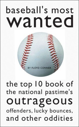 Baseball's Most Wanted™