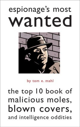 Espionage's Most Wanted™
