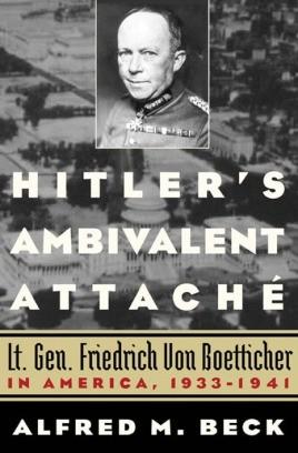 Hitler's Ambivalent Attaché