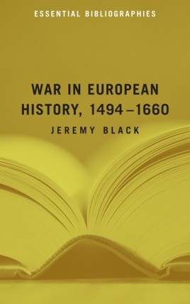 War In European History, 1494–1660