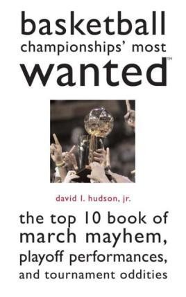 Basketball Championships' Most Wanted™