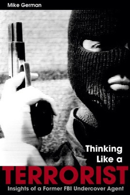 Thinking Like A Terrorist