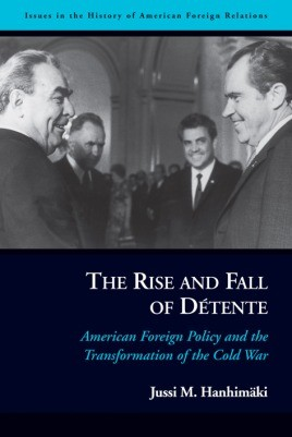 The Rise and Fall of Détente