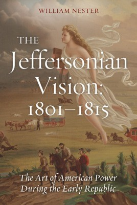 The Jeffersonian Vision, 1801-1815