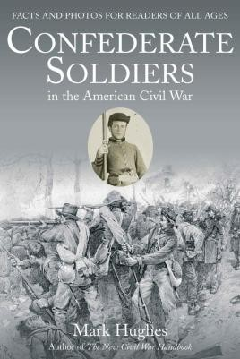 Confederate Soldiers in the American Civil War