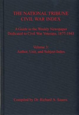 The National Tribune Civil War Index, Volume 3