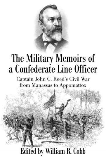 The Military Memoirs of a Confederate Line Officer