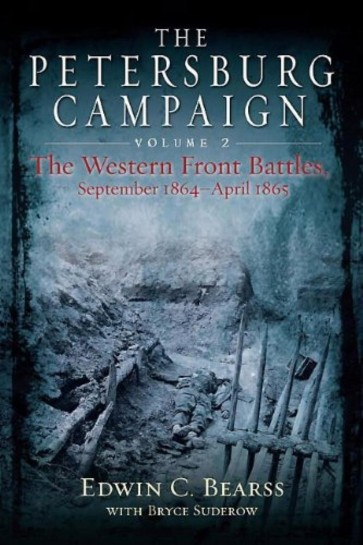 The Petersburg Campaign. Volume 2