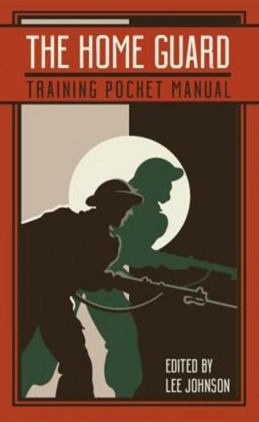 The Home Guard Training Pocket Manual