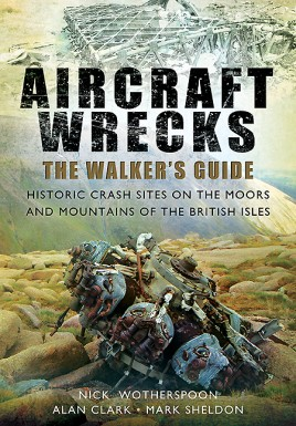 Aircraft Wrecks:The Walker's Guide