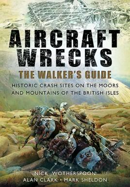 Aircraft Wrecks:The Walker's Guide