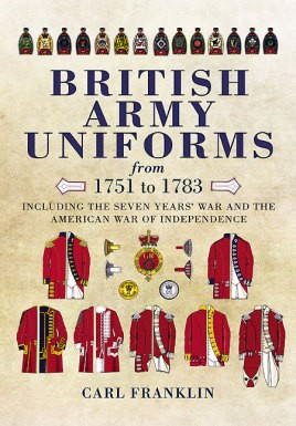 British Army Uniforms from 1751 to 1783