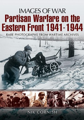 Partisan Warfare on the Eastern Front 1941-1944