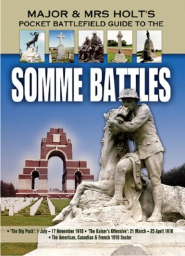 Major and Mrs Holt's Pocket Battlefield Guide Somme