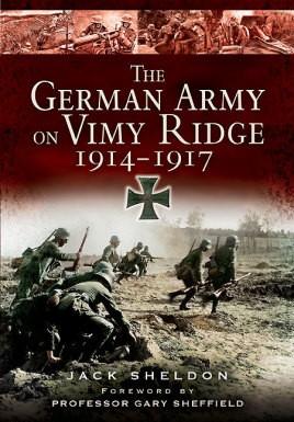 German Army on Vimy Ridge 1914 - 1917