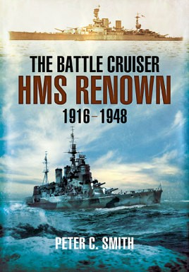 Battle-Cruiser HMS Renown 1916-48