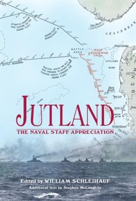 Jutland: The Naval Staff Appreciation