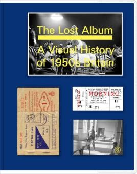 The Lost Album: A Visual History of 1950s Britain